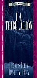 La Tribulacion / The Truth about the Tribulation (Profecia)