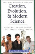 Creation, Evolution, and Modern Science (Issues in Focus)
