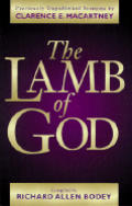 The Lamb of God: Previously Unpublished Sermons