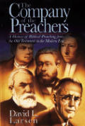 Company Of The Preachers A History Of