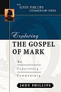 Exploring the Gospel of Mark An Expository Commentary