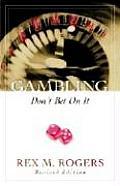 Gambling: Don't Bet on It