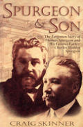 Spurgeon & Son The Forgotten Story Of Th