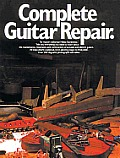 Complete Guitar Repair