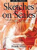 At Your Fingertips Sketches On Scales