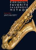 Everybodys Favorite Saxophone Method Omnibus Edition