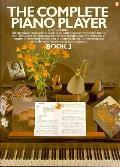 Complete Piano Player Book 3