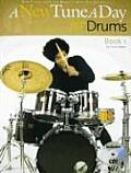 New Tune A Day For Drums Book 1