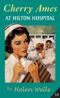 Cherry Ames at Hilton Hospital: Book 13