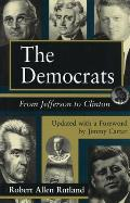The Democrats, 1: From Jefferson to Clinton