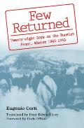 Few Returned A Diary of Twenty Eight Days on the Russian Front Winter 1942 1943
