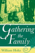 Gathering the Family Gathering the Family Gathering the Family