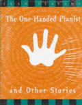 One Handed Pianist & Other Stories
