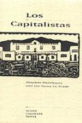 Los Capitalistas Hispano Merchants &