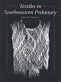 Textiles In Southwestern Prehistory