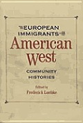 Historians of the Frontier and American West||||European Immigrants in the American West
