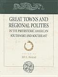 Great Towns & Regional Polities In Pre