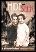 Hide & Seek A Wartime Childhood