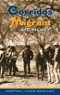 Corridos in Migrant Memory