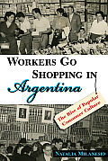 Workers Go Shopping in Argentina