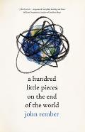 Hundred Little Pieces on the End of the World