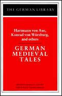 German Medieval Tales: Hartmann von Aue, Konrad von Wurzburg, and others