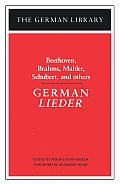 German Lieder: Beethoven, Brahms, Mahler, Schubert, and others