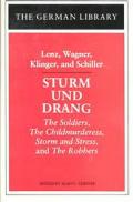 Sturm und Drang: Lenz, Wagner, Klinger, and Schiller