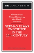 German Essays on Science in the 20th Century