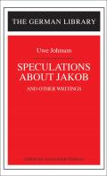 Speculations about Jakob: Uwe Johnson