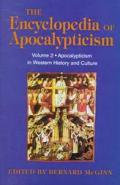 Encyclopedia of Apocalypticism: Apocalypticism in Western History & Culture, Vol. 2