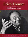 Erich Fromm His Life & Ideas