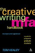 The Creative Writing MFA Handbook: A Guide for Prospective Graduate Students