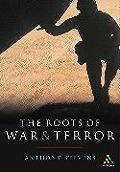 Roots Of War & Terror