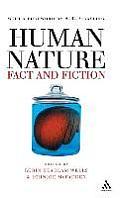 Human Nature: Fact and Fiction