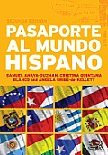 Pasaporte al Mundo Hispano: Segunda