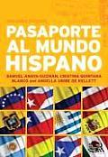Pasaporte Al Mundo Hispano: Segunda Edicion