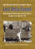 Lost Delta Found Rediscovering the Fisk University Library of Congress Coahoma County Study 1941 1942