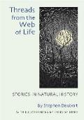 Threads from the Web of Life Stories in Natural History