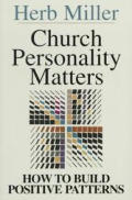 Church Personality Matters How to Build Positive Patterns
