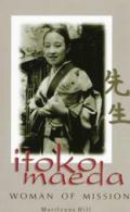 Itoko Maeda: A Woman of Mission