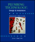Plumbing Technology Design & Install 2nd Edition