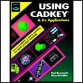 Using CADKEY & Its Applications Versions 5 & 6