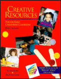 Creative Resources For The Early Chi 2nd Edition