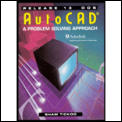 AutoCAD A Problem Solving Approach