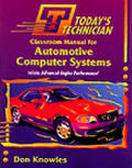 Today's Technician: Automotive Computer Systems (Today's Technician)