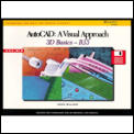 AutoCAD: A Visual Approach; 3D Basics - R13