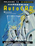Harnessing AutoCAD Release 13 for Windows