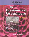 Lab Manual to Accompany the Commercial Greenhouse
