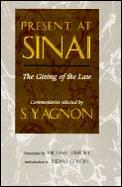 Present At Sinai The Giving Of The Law